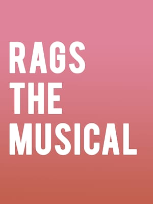RAGS The Musical at Park Theatre