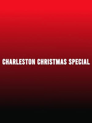 Charleston Christmas Special at Charleston Music Hall