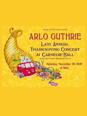 Arlo Guthrie's Last Annual Thanksgiving Concert Poster