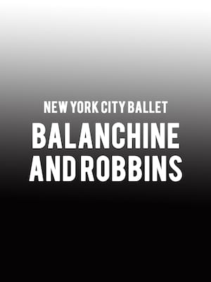 New York City Ballet - Balanchine and Robbins at David H Koch Theater