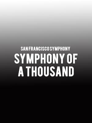 San Francisco Symphony - Symphony of a Thousand Poster