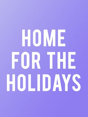 Home For The Holidays at Detroit Symphony Orchestra Hall