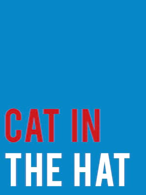 Cat In The Hat at Turbine Theatre