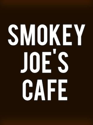 Smokey Joe's Cafe Poster