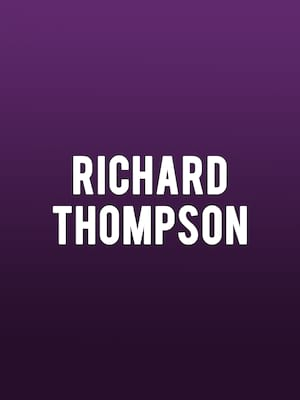 Richard Thompson at Whitaker Center
