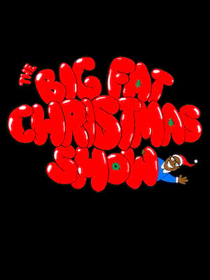 The Big Fat Christmas Show Poster