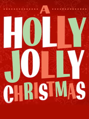 A Holly Jolly Christmas, Centre Stage, Greenville
