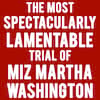 The Trial of Miz Martha Washington, Steppenwolf Theatre, Chicago