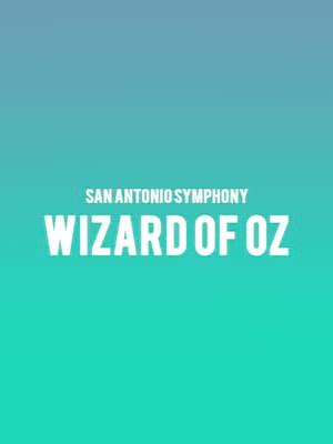 San Antonio Symphony - Wizard Of Oz Poster