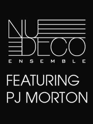 Nu Deco Ensemble featuring PJ Morton & Miami Mass Choir Poster