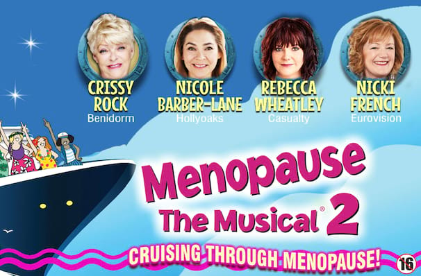 Menopause The Musical 2, Sunderland Empire, Newcastle Upon Tyne