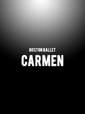 Boston Ballet Carmen, Citizens Bank Opera House, Boston