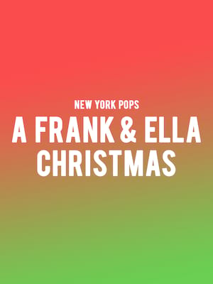 New York Pops - A Frank and Ella Christmas Poster
