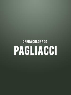 Opera Colorado - Pagliacci Poster