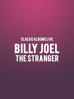 Classic Albums Live: Billy Joel - The Stranger Poster