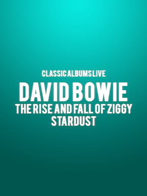 Classic Albums Live: David Bowie - The Rise And Fall Of Ziggy Stardust Poster