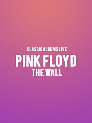 Classic Albums Live: Pink Floyd - The Wall at Roy Thomson Hall
