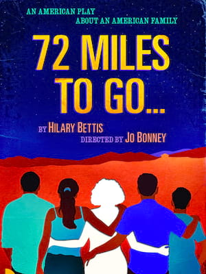 72 Miles To Go Poster