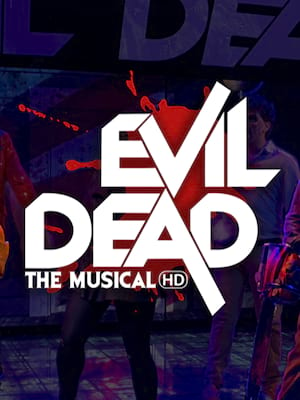 Evil Dead the Musical: The HD Tour Poster