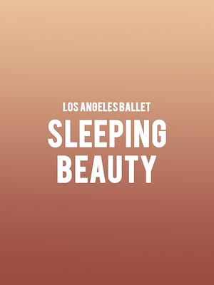 Los Angeles Ballet Sleeping Beauty, Royce Hall, Los Angeles