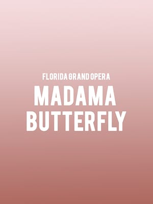 Florida Grand Opera Madama Butterfly, Ziff Opera House, Miami