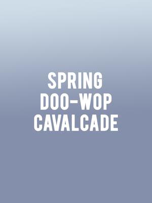 Spring Doo-Wop Cavalcade Poster