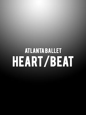 Atlanta Ballet - Heart/Beat Poster