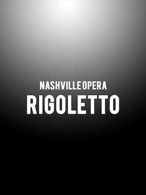 Nashville Opera Rigoletto, Andrew Jackson Hall, Nashville