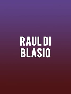 Raul Di Blasio at Plaza Theatre