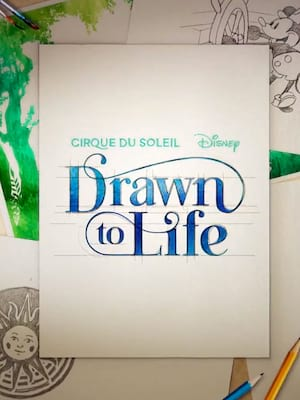 Cirque du Soleil and Disney: Drawn to Life Poster