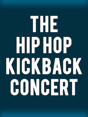 The Hip Hop Kickback Concert at The Chicago Theatre