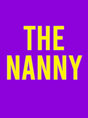 The Nanny at Venue To Be Announced