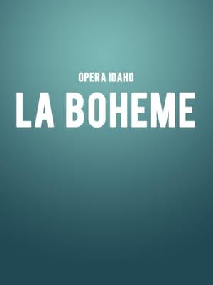 Opera Idaho La Boheme, Morrison Center for the Performing Arts, Boise