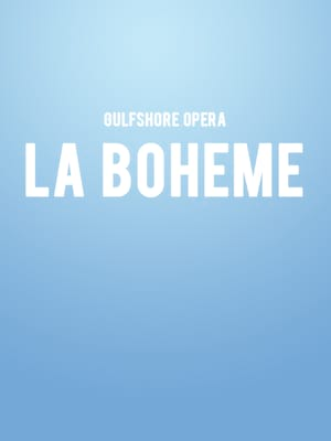 Gulfshore Opera La Boheme, Barbara B Mann Performing Arts Hall, Fort Myers