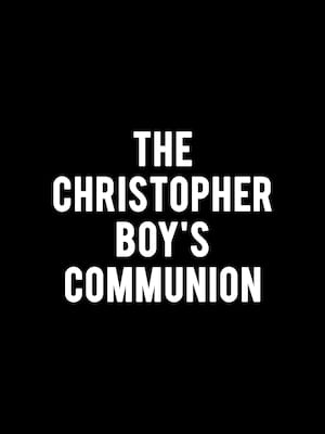 The Christopher Boy's Communion Poster