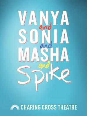 Vanya and Sonia and Masha and Spike Poster