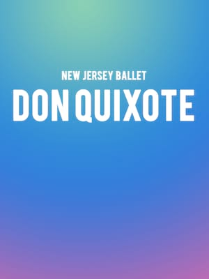 New Jersey Ballet - Don Quixote Poster