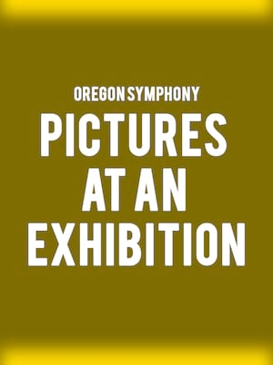 Oregon Symphony Pictures at an Exhibition, Arlene Schnitzer Concert Hall, Portland