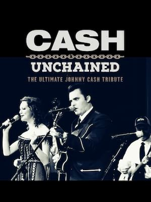 Cash Unchained - The Ultimate Johnny Cash Tribute Poster