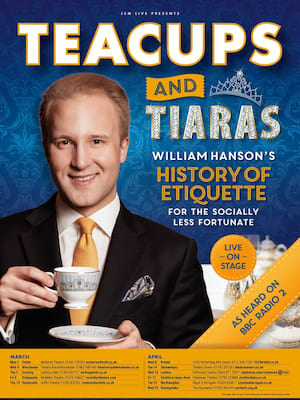 Teacups And Tiaras - William Hanson's History of Etiquette Poster