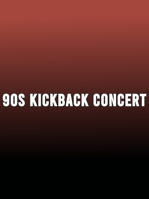 90s Kickback Concert, Steven Tanger Center for the Arts, Greensboro