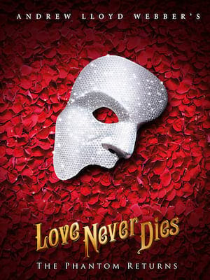 Love Never Dies, Manchester Opera House, Manchester