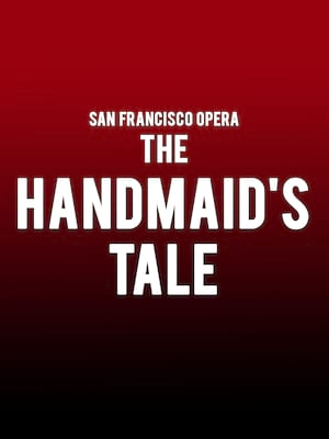 San Francisco Opera - The Handmaid's Tale Poster