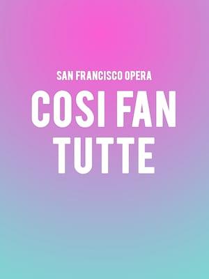 San Francisco Opera - Cosi Fan Tutte Poster