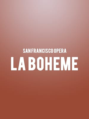 San Francisco Opera - La Boheme at War Memorial Opera House