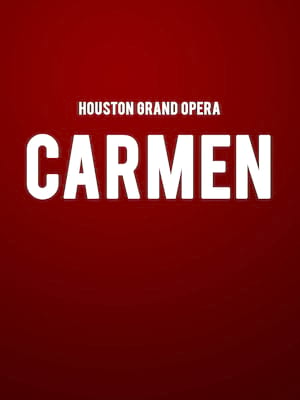 Houston Grand Opera - Carmen Poster