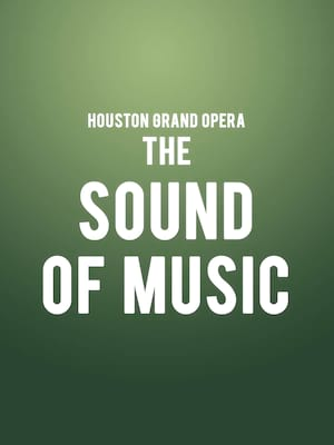 Houston Grand Opera - The Sound of Music Poster