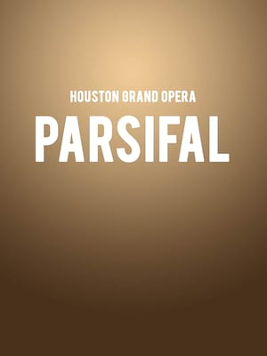 Houston Grand Opera - Parsifal Poster