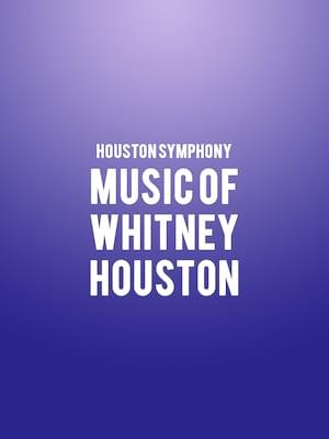 Houston Symphony - Music of Whitney Houston Poster