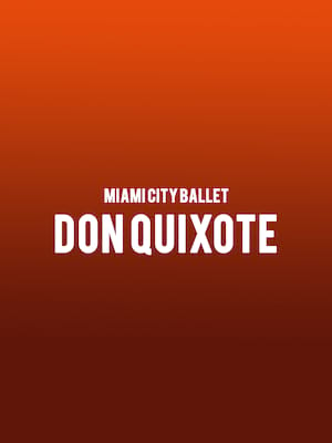 Miami City Ballet - Don Quixote Poster
